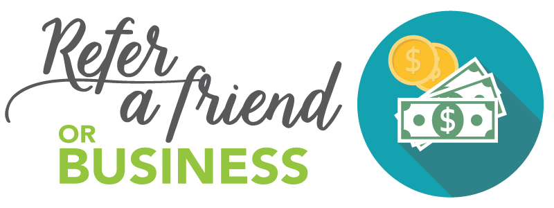 Refer a Friend or Business